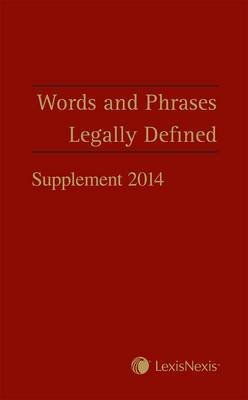 Words and Phrases Legally Defined 2014 Supplement