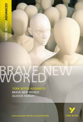 Brave New World: York Notes Advanced