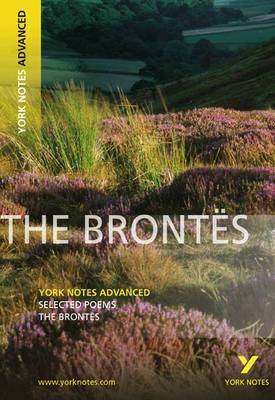 The Brontes: Selected Poems by Charlotte Bronte, Emily Bronte
