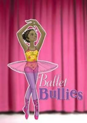 Ballet Bullies