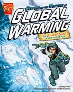 Getting to the Bottom of  Global Warming: An Isabel Soto Investigation