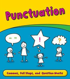 Punctuation: Commas, Full Stops, and Question Marks