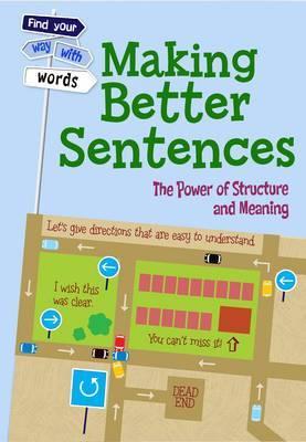 Making Better Sentences