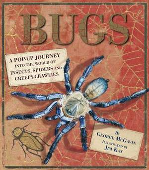 Bugs: A Pop-up Journey into the World of Insects, Spiders and Creepy-crawlies