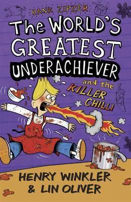 Hank Zipzer: The World's Greatest Underachiever and the Killer Chilli: v. 6