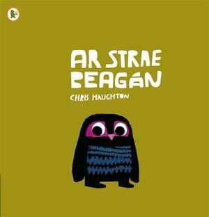 Ar Strae Beagan (A Bit Lost)
