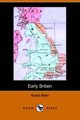 Early Britain: Anglo-Saxon Britain (Dodo Press)