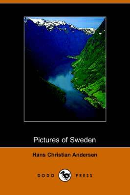 Pictures of Sweden (Dodo Press)