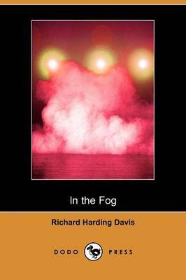 In the Fog (Dodo Press)