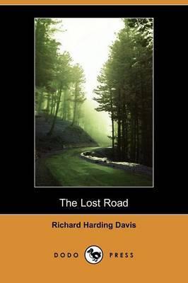 The Lost Road (Dodo Press)