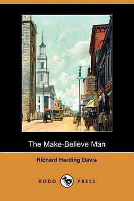 The Make-Believe Man (Dodo Press)