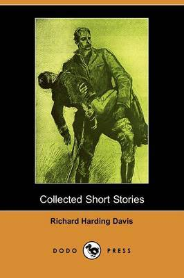 Collected Short Stories (Dodo Press)