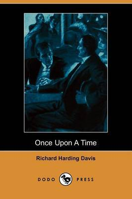 Once Upon a Time (Illustrated Edition) (Dodo Press)