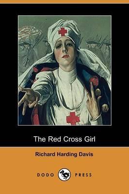 The Red Cross Girl (Dodo Press)