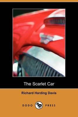 The Scarlet Car (Dodo Press)