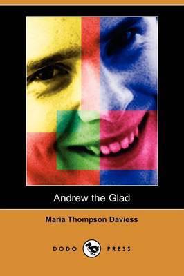 Andrew the Glad (Dodo Press)