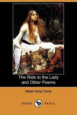 The Ride to the Lady and Other Poems (Dodo Press)