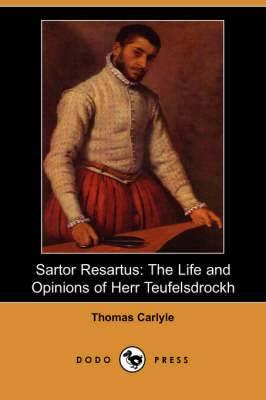 Sartor Resartus: The Life and Opinions of Herr Teufelsdrockh