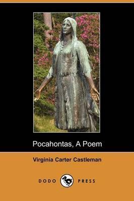 Pocahontas: A Poem