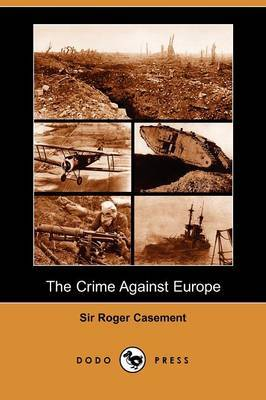 The Crime Against Europe (Dodo Press)