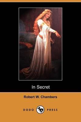 In Secret (Dodo Press)