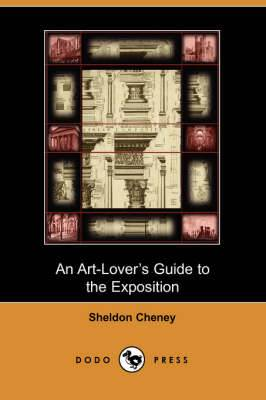 An Art-Lover's Guide to the Exposition (Dodo Press)