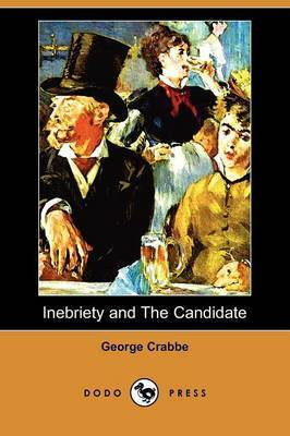 Inebriety and the Candidate (Dodo Press)