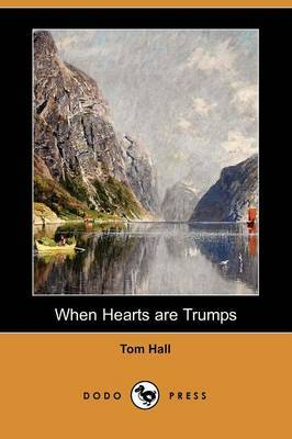 When Hearts Are Trumps (Dodo Press)