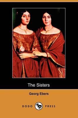 The Sisters (Dodo Press)
