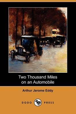 Two Thousand Miles on an Automobile (Dodo Press)