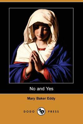 No and Yes (Dodo Press)