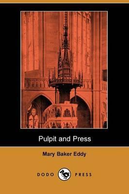 Pulpit and Press (Dodo Press)