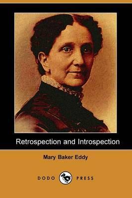 Retrospection and Introspection (Dodo Press)