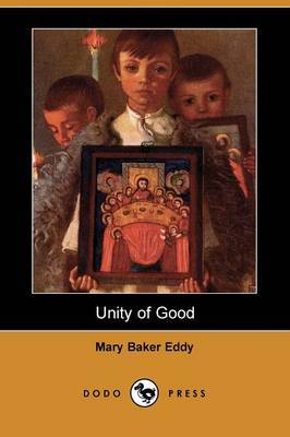 Unity of Good (Dodo Press)