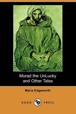 Murad the Unlucky and Other Tales (Dodo Press)
