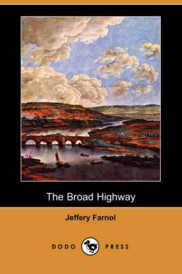 The Broad Highway (Dodo Press)