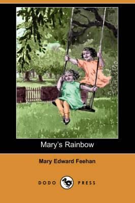 Mary's Rainbow