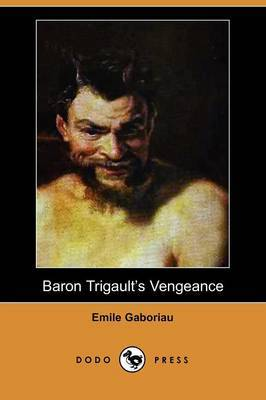 Baron Trigault's Vengeance (Dodo Press)
