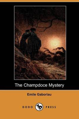 The Champdoce Mystery (Dodo Press)