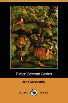 Plays: Second Series (Dodo Press)