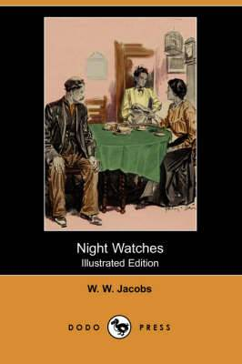 Night Watches (Illustrated Edition) (Dodo Press)