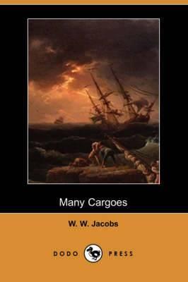 Many Cargoes (Dodo Press)