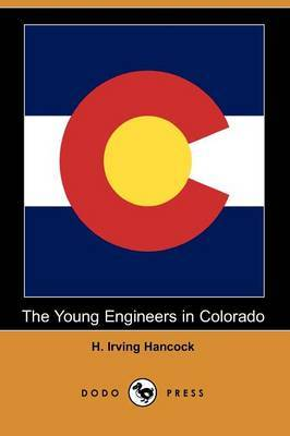 The Young Engineers in Colorado (Dodo Press)