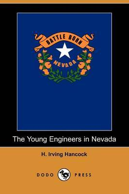 The Young Engineers in Nevada (Dodo Press)