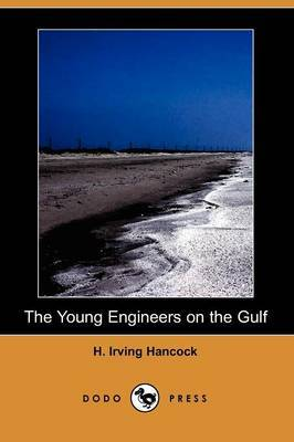 The Young Engineers on the Gulf (Dodo Press)