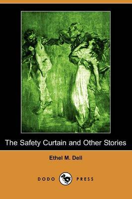 The Safety Curtain and Other Stories (Dodo Press)