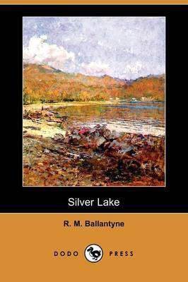 Silver Lake (Dodo Press)