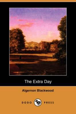 The Extra Day (Dodo Press)