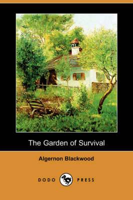The Garden of Survival (Dodo Press)