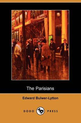 The Parisians (Dodo Press)